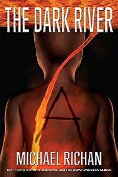 The Dark River: A by [Richan, Michael]
