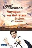 """Afficher """"Voyages en Autistan"""""""