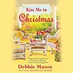 Kiss Me in Christmas | Debbie Mason