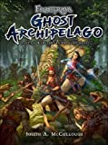 img - for Frostgrave: Ghost Archipelago: Fantasy Wargames in the Lost Isles book / textbook / text book