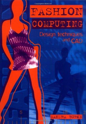 Fashion Computing: Design Techniques And CAD [Sandra Burke] (Tapa Blanda)