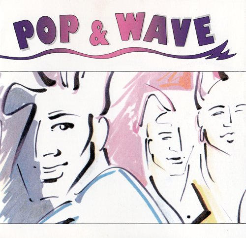 - Wavepop (Compilation CD, 36 Tracks)