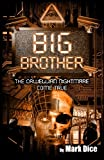 Book cover from Big Brother: The Orwellian Nightmare Come True by Mark Dice