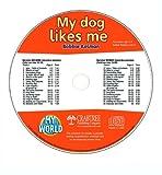 My Dog Likes Me (My World)