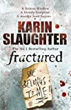 Fractured by Karin Slaughter front cover
