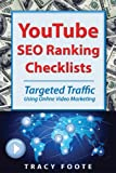 YouTube SEO Ranking Checklists, Tracy Foote, 098147375X