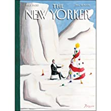 The New Yorker (Dec. 18, 2006) Periodical by Hendrik Hertzberg, Mark Singer, George Packer, Daniel Radosh, Anthony Lane Narrated by Todd Mundt