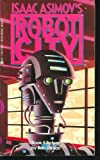 Refuge (Issac Asimov's Robot City, No. 5)