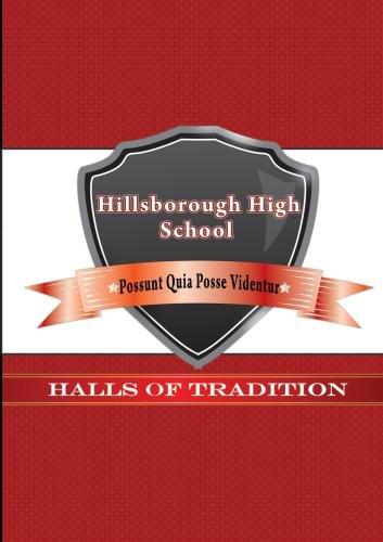 Halls of Tradition: Hillsborough High School