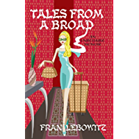Tales From A Broad: An Unreliable Memoir
