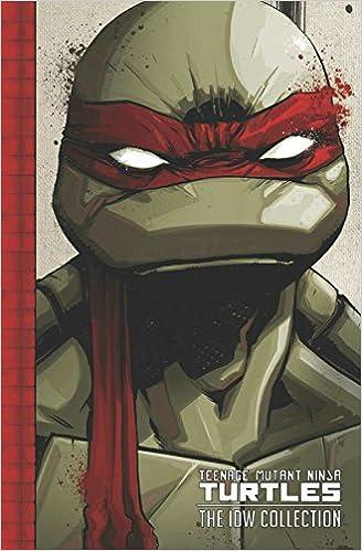 Teenage Mutant Ninja Turtles The IDW Collection Volume 1 Tom Waltz Kevin B Eastman Brian Lynch Erik Burnham Dan Duncan Mateus Santolouco