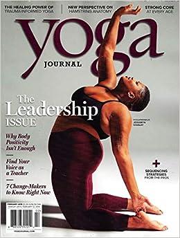 Yoga JOURNAL Magazine February 2019 THE LEADERSHIP ISSUE ...