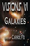 img - for Visions VI: Galaxies (Volume 6) book / textbook / text book