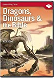 Dragons, Dinosaurs & the Bible (Featuring Bodie Hodge) by Answers in Genesis