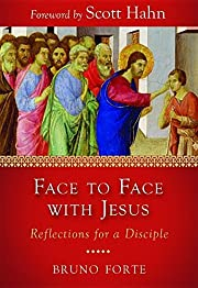 Face to Face with Jesus: Reflections for a…