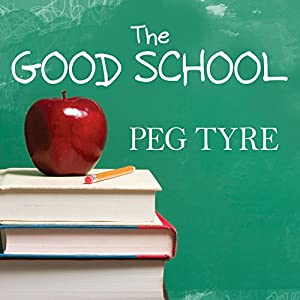 The Good School Audiobook