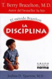 img - for LA Disciplina / Discipline (Spanish Edition) book / textbook / text book