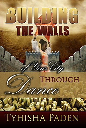 Building The Walls Of Your City Through Dance