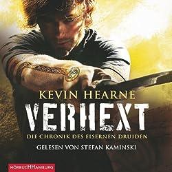 Verhext (Die Chronik des Eisernen Druiden 2)