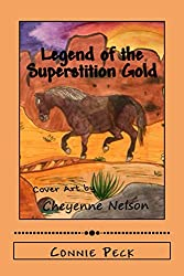 Legend of the Superstition Gold (The Black Pony Adventures Book 3)