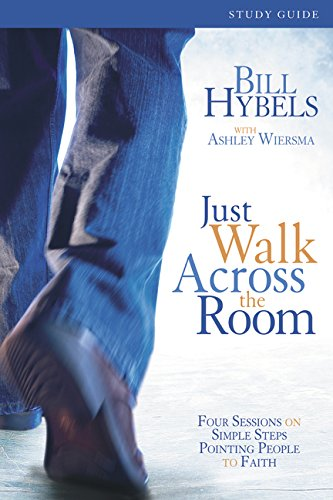 !BEST Just Walk Across the Room Participant's Guide: Four Sessions on Simple Steps Pointing People to Fait<br />P.P.T