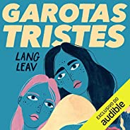 Garotas tristes [Sad Girls]