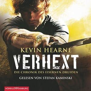 Verhext (Die Chronik des Eisernen Druiden 2) Hörbuch
