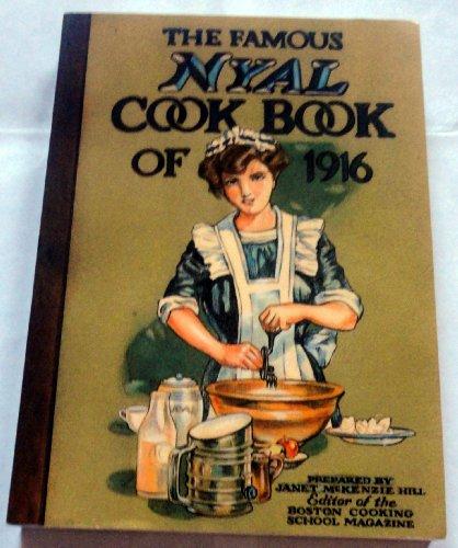 Nyal Cookbook - THE FAMOUS NYAL COOK BOOK OF 1916