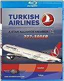 Turkish Airlines Boeing 777-300ER [Blu-ray]