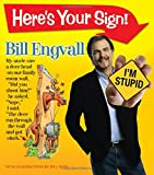 Here's Your Sign!, Bill Engvall, 1401602347