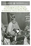 img - for Challenging Gender Norms: Five Genders Among Bugis in Indonesia (Case Studies in Cultural Anthropology) book / textbook / text book