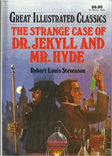 The Strange Case of Dr. Jekyll and Mr. Hyde (Great Illustrated ...