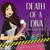 Death of a Diva: Jamie Winters Mysteries, Book 2 | Kelly Rey
