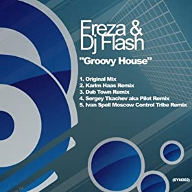Groovy house sergey tkachev aka pilot remix for Groovy house music