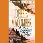 16 Lighthouse Road: Cedar Cove, Book 1 | Debbie Macomber