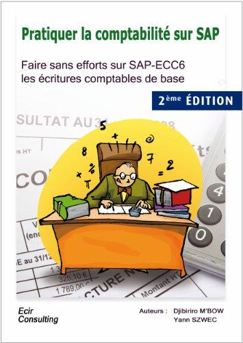 Download Pratiquer la comptabilité sur SAP (French Edition) Pdf