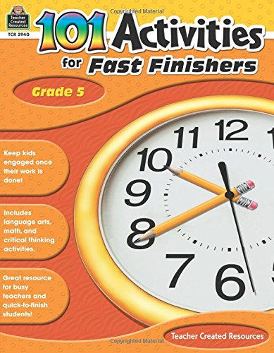 Read Online 101 Activities For Fast Finishers Grade 5 PDF