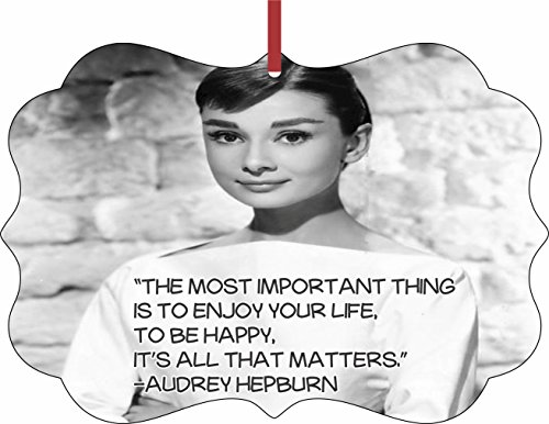 Hepburn Flat - Audrey Hepburn Happiness Quote Christmas - Holiday Ornament - Hanging - Benelux Shaped - Flat - Double Sided - by Lea Elliot Inc. TM