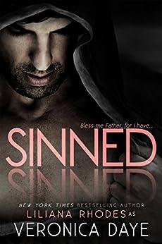 Sinned by [Daye, Veronica, Rhodes, Liliana]