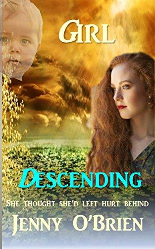 Girl Descending: Medical Romance Book Two (Irish Romance 2)