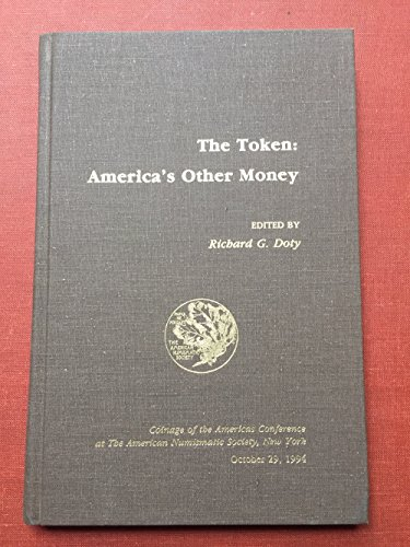 The Token: America's Other Money