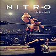 Nitro: The Incredible Rise and Inevitable Collapse of Ted Turner's