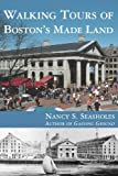 Walking Tours of Boston's Made Land (MIT Press)