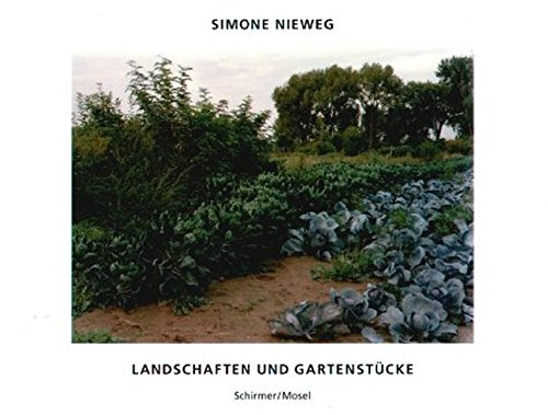 Read Online Simone Nieweg: Landscapes And Gardens ebook