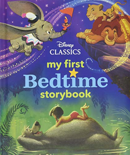 My First Disney Classics Bedtime Storybook (My First Bedtime Storybook) Hardcover – October 23, 2018