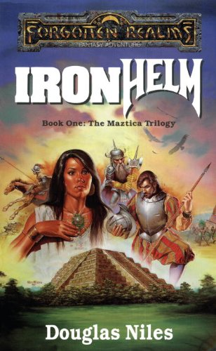 Ironhelm: Forgotten Realms (The Maztica Trilogy Book 1)
