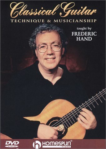 DVD-Classical Guitar Technique and Musicianship by Homespun Tapes