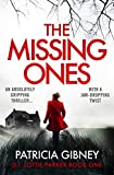 Book cover image for The Missing Ones: An absolutely gripping thriller with a jaw-dropping twist (Detective Lottie Parker Book 1)