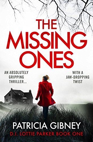 The Missing Ones: An absolutely gripping thriller with a jaw