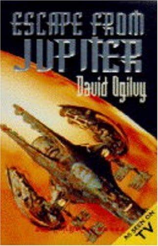 Escape from Jupiter by David Ogilvy (1995-05-04)